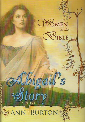 9780739451083: Abigail's Story (Women of the Bible)