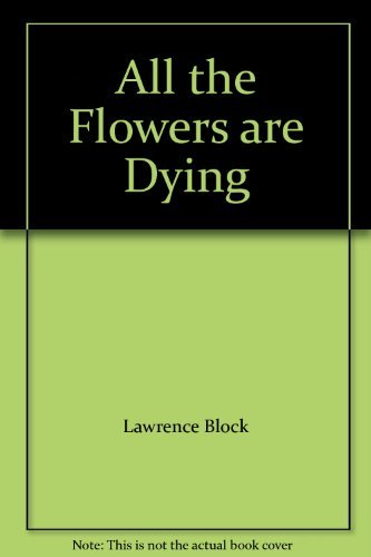 9780739451441: All the Flowers Are Dying