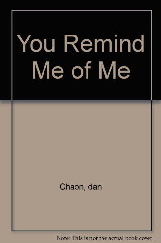 9780739451656: You Remind Me of Me