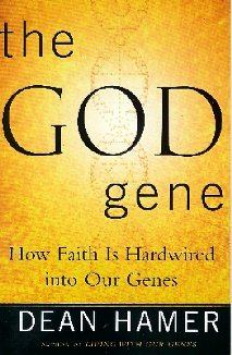 9780739451885: The God Gene How Faith Is Hardwired Into Our Genes