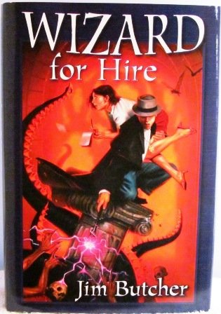 9780739451939: Wizard for Hire [Hardcover] by Butcher, Jim