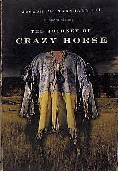9780739452110: The Journey of Crazy Horse : A Lakota History