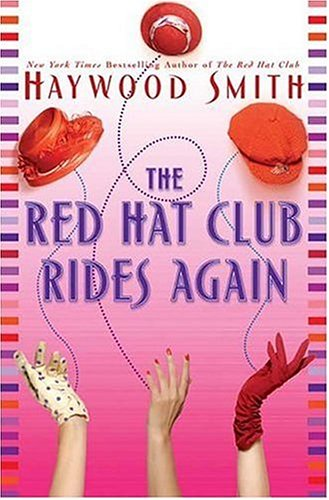 9780739453353: The Red Hat Club Rides Again