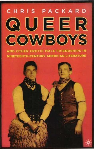 9780739453469: Queer Cowboys: And Other Erotic Male Friendships in Nineteenth-Century American Literature