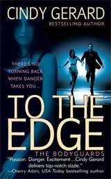 9780739453568: To the Edge[hardcover] (the bodyguards, 1)