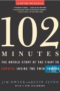 9780739453728: 102 Minutes: The Untold Story of the Fight to Survive Inside the Twin Towers