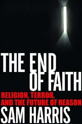 9780739453797: The End of Faith: Religion, Terror, and the Future of Reason