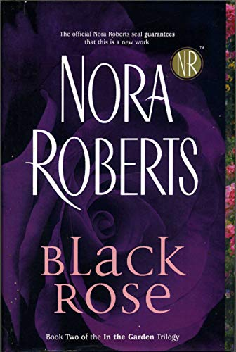 9780739453827: Black Rose (In the Garden Trilogy, Book 2)