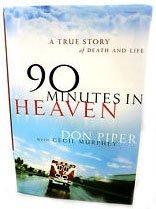 9780739453933: 90 Minutes in Heaven