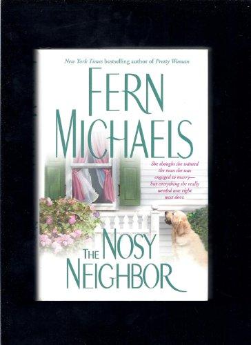 9780739454572: The Nosy Neighbor Edition: First