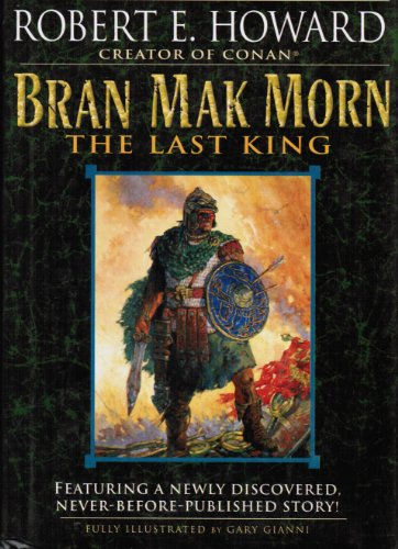 BRAN MAK MORN - The Last King: Men of the Shadows; Kings of the Night; A Song of the Race; Worms ...