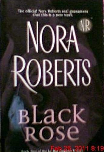 9780739454626: Black Rose (In the Garden, Book 2)