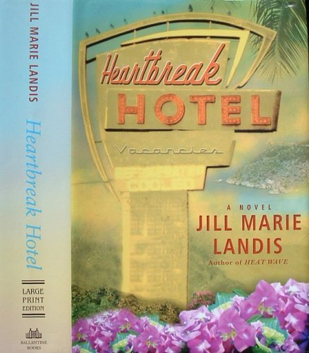 9780739454879: Heartbreak Hotel (Doubleday Large Print Home Library Edition)