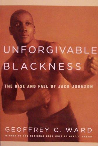 unforgivable blackness jack johnson essay