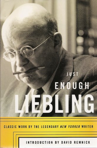 9780739455135: Just Enough Liebling