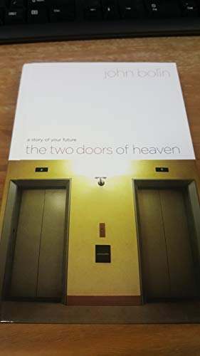9780739455210: A Story of Your Future: The Two Doors of Heaven
