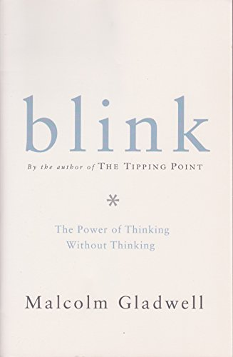 9780739455296: Blink: The Power of Thinking Without Thinking