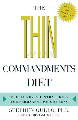 9780739455371: The Thin Commandments Diet: The 10 No-Fail Strategies for Permanent Weight Loss