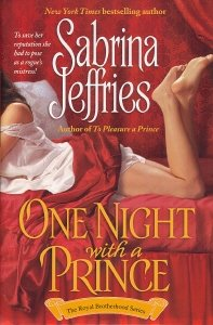 One Night with a Prince (The Royal Brotherhood Series, Book 2) (0739455486) by Sabrina Jeffries