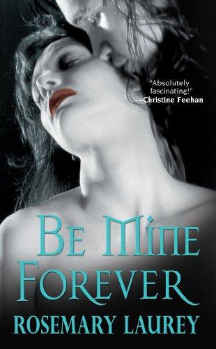 Be Mine Forever: Rosemary Laurey