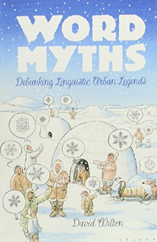 9780739455937: Word Myths: Debunking Linguistic Urban Legends