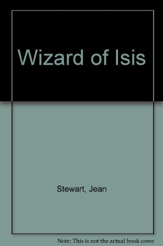 9780739455999: Wizard of Isis