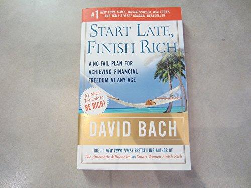 9780739456347: Start Late, Finish Rich