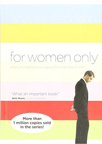 9780739456620: (For Women Only: What You Need to Know About the Inner Lives of Men) By Shaunti Feldhahn (Author) Hardcover on (Aug , 2004)