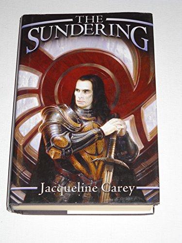 The Sundering ***SIGNED***: Jacqueline Carey