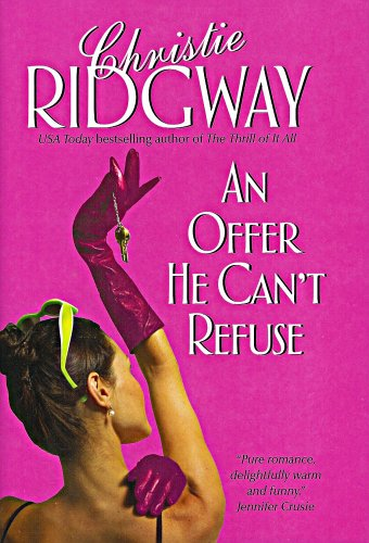 An Offer He Can't Refuse (0739456989) by Christie Ridgway