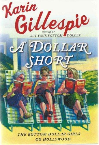 9780739457337: A Dollar Short (LARGE PRINT EDITION)