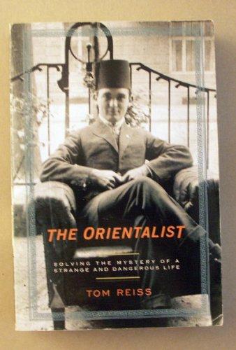 The Orientalist: Tom Reiss