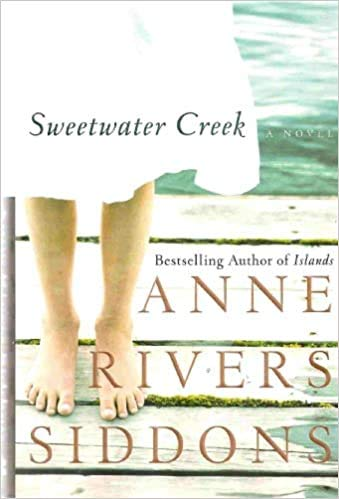 Sweetwater Creek LARGE PRINT EDITION: Anne Rivers Siddons