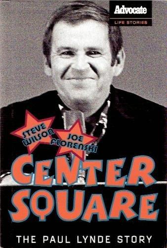 9780739457726: Center Square: The Paul Lynde Story Book Club edition by Wilson, Steve; Florenski, Joe (2005) Hardcover