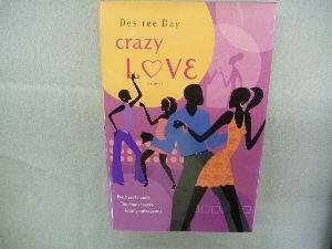 9780739458020: Crazy Love