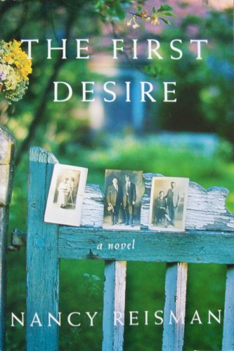 9780739458068: The First Desire: A Novel [Taschenbuch] by Reisman, Nancy