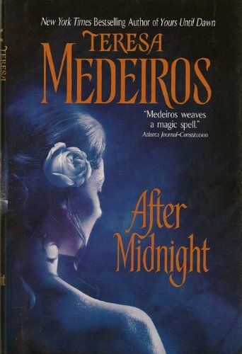 9780739458266: AFTER MIDNIGHT BY (MEDEIROS, TERESA)[AVON BOOKS]JAN-1900