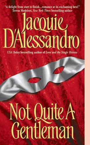 Not Quite A Gentleman (0739458302) by Jacquie D'alessandro