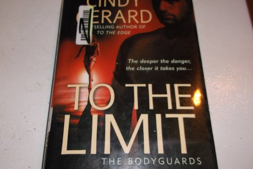 9780739458402: To the Limit (The Bodyguards, Book 2)