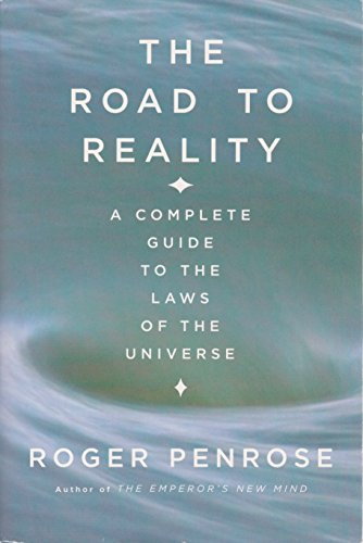 9780739458471: THE ROAD TO REALITY: A COMPLETE GUIDE TO THE PHYSICAL UNIVERSE