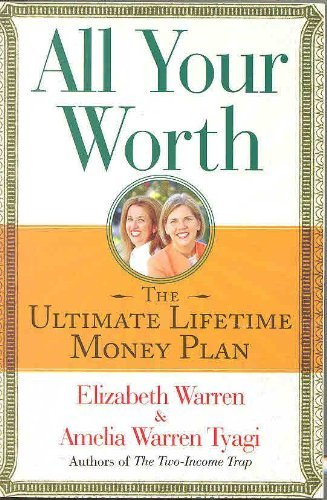 9780739458532: All Your Worth: The Ultimate Lifetime Money Plan