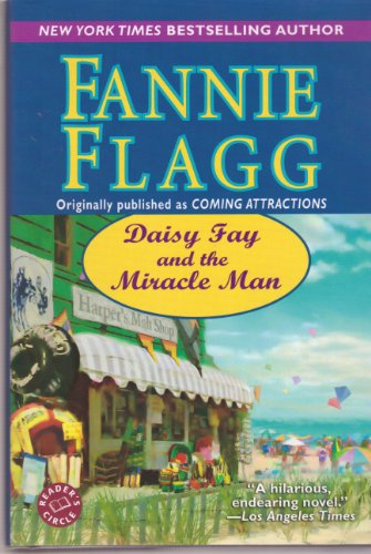 Daisy Fay and the Miracle Man: Fannie Flagg
