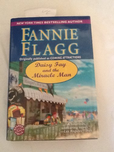 Daisy Fay and the Miracle Man (0739458698) by Fannie Flagg