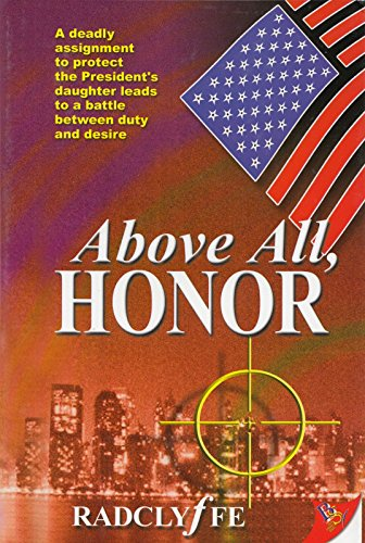 9780739459003: Above All, Honor