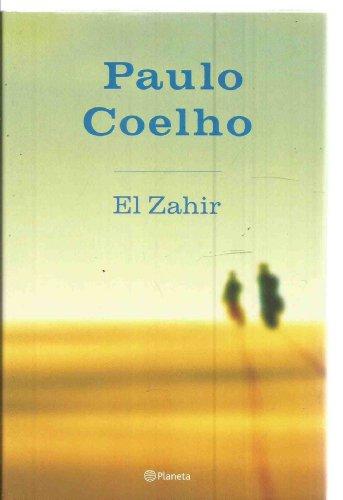 9780739459294: El Zahir: Una Novela De Obsesion! Spanish!
