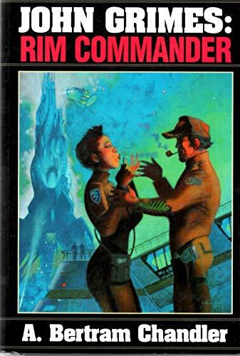 John Grimes: Rim Commander: Chandler, A. Bertram