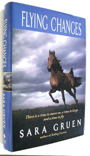 9780739460641: Flying Changes (author of Water for Elephants)