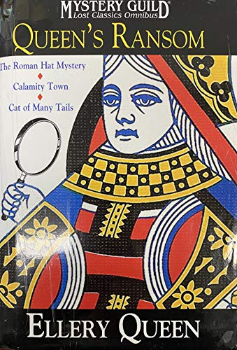 Queen's Ransom: The Roman Hat Mystery; Calamity: Ellery Queen; Manfred