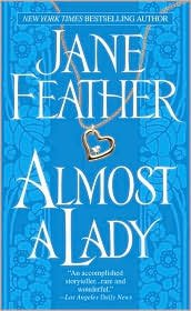 Almost A Lady (0739460706) by Jane Feather