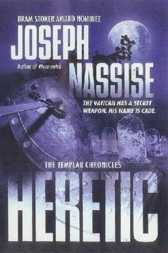 9780739460818: Heretic: Book One of the Templar Chronicles (The Templar Chronicles) (HARDBACK)